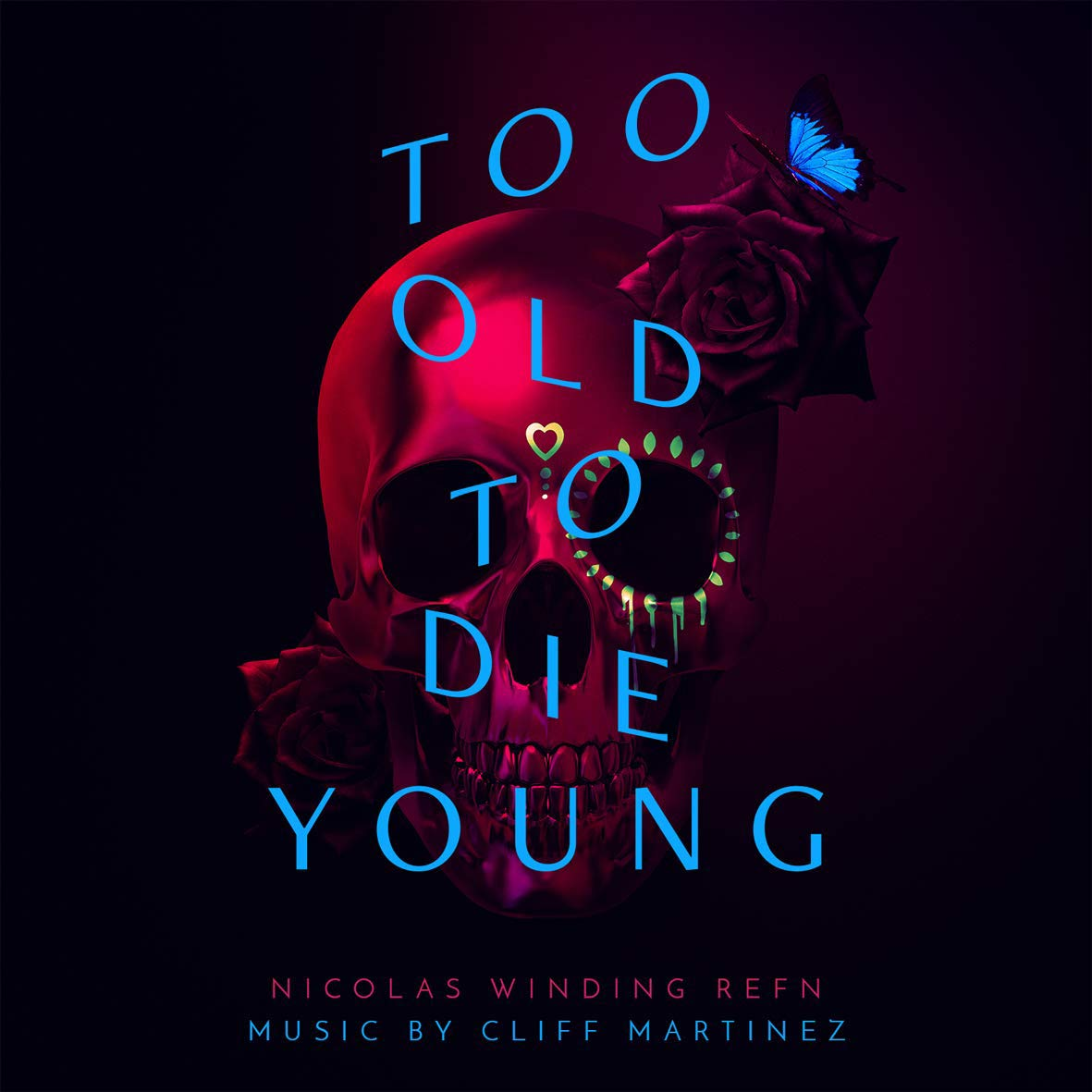 Too old to die young (2019) (vinile)