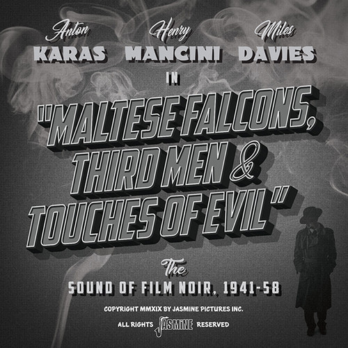 Maltese falcons, third men and touches of evil - The sound of film noir 1941-58