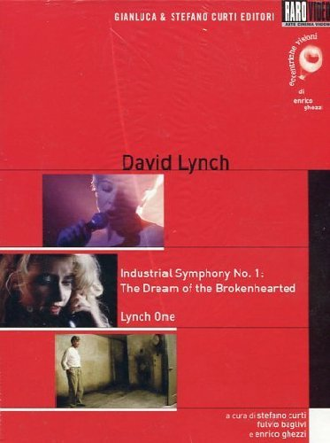 Industrial Symphony No. 1: the dream of the brokenhearted (1990) / Lynch One (2007)