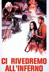 Ci rivedremo all'inferno (1976)