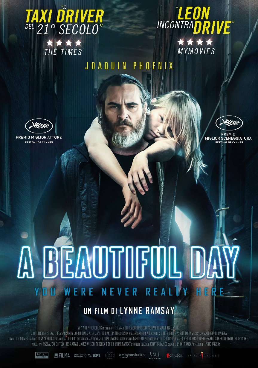 Beautiful day (A) - You were never really here (2017)