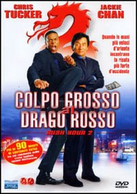 Colpo grosso al Drago Rosso (Rush hour 2) (Jackie Chan)