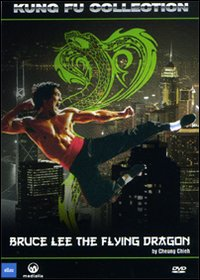 Bruce Lee - The flying dragon