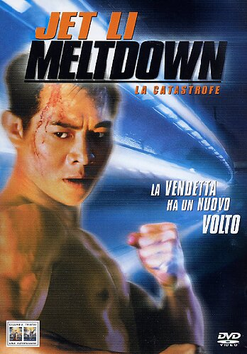 Meltdown - La catastrofe (Jet Li) (1995)