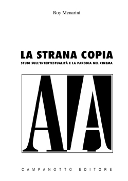 Strana copia (La) - Studi sull'intertestualità e la parodia nel cinema