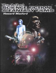 A-Z of science fiction & fantasy films (lingua inglese)