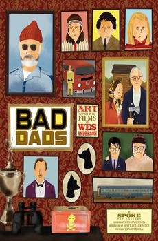Wes Anderson collection: Bad Dads - Art inspired by the films of Wes Anderson (lingua inglese)