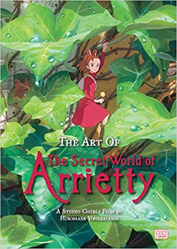 Art of The Secret World Of Arrietty (The) (lingua inglese) (Miyazaki/Studio Ghibli)