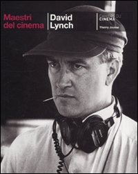 David Lynch (Maestri del cinema)