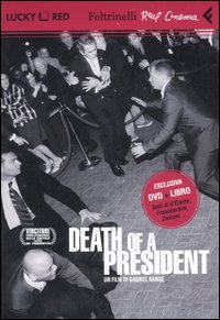 Death of a president (libro + dvd)