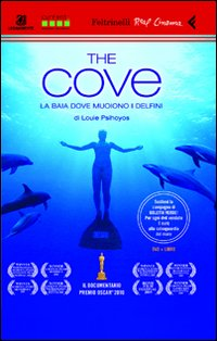 Cove (The) - La baia dove muoiono i delfini (libro + dvd)