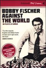 Bobby Fisher against the world (libro + dvd)
