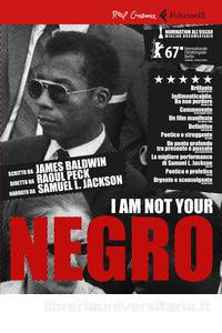I am not your negro (dvd + libro)