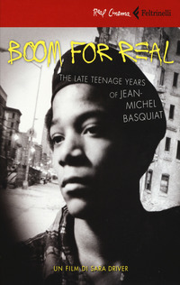 Boom for real - The late teenage years of Jean-Michel Basquiat (dvd + libro)