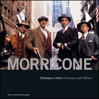 Ennio Morricone - Cinema e oltre / Cinema and more (libro + cd audio)