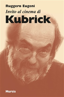 Invito al cinema di Kubrick