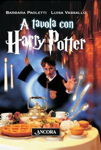 A tavola con Harry Potter