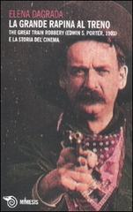 Grande rapina al treno (La) - The Great Train Robbery (Edwin S. Porter, 1903) e la storia del cinema