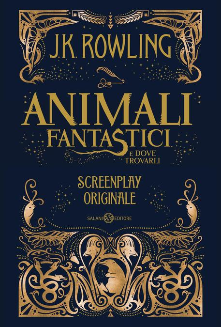 Animali fantastici e dove trovarli (Gli) - Screenplay originale