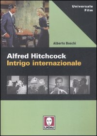 Alfred Hitchcock - Intrigo internazionale