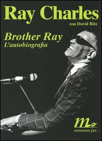 Brother Ray - L' autobiografia