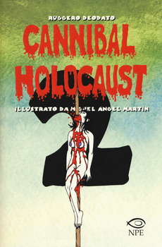 Cannibal Holocaust 2 - Illustrato da Angel Miguel Martin