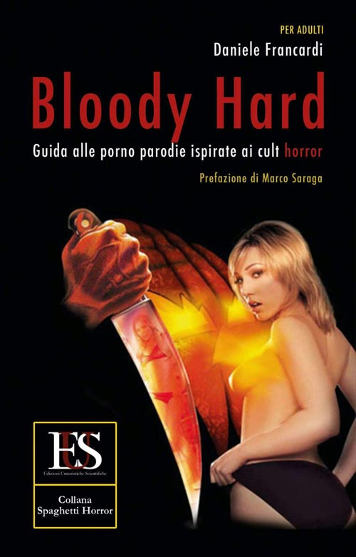 Bloody Hard - Guida alle porno parodie ispirate ai cult horror