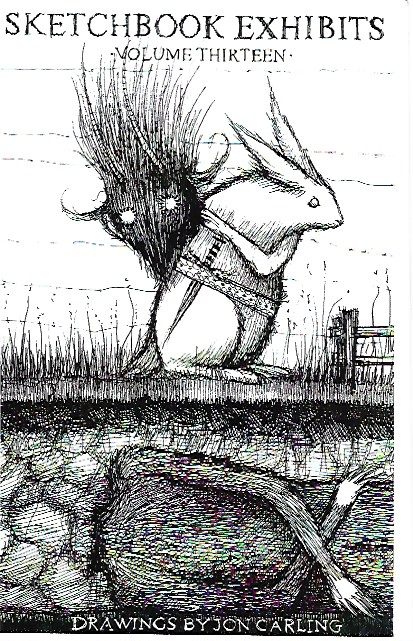 Jon Carling - Sketchbook exhibits - Volume thirteen