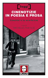 Cinenotizie in poesia e prosa - Zavattini e la non-fiction