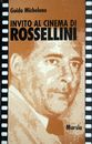 Invito al cinema di Rossellini