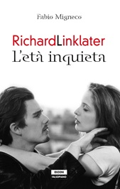 Richard Linklater - L'età inqueta