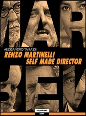 Renzo Martinelli - Self made director