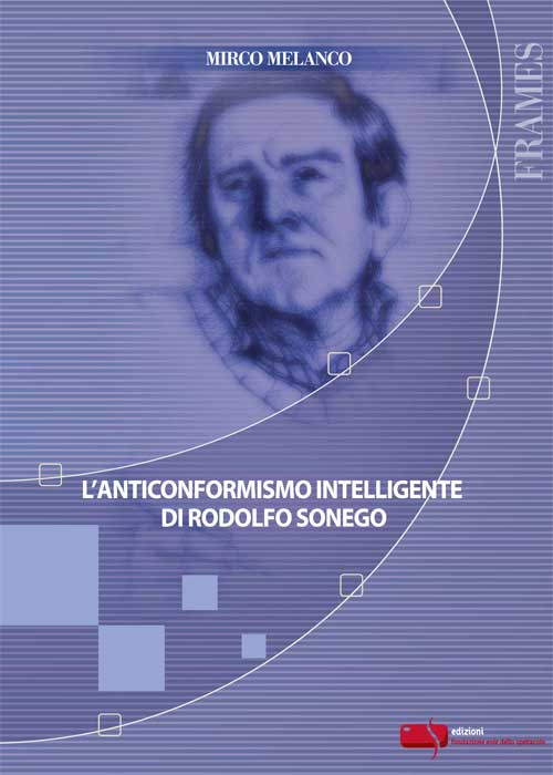 Anticonformismo intelligente di Rodolfo Sonego (L')