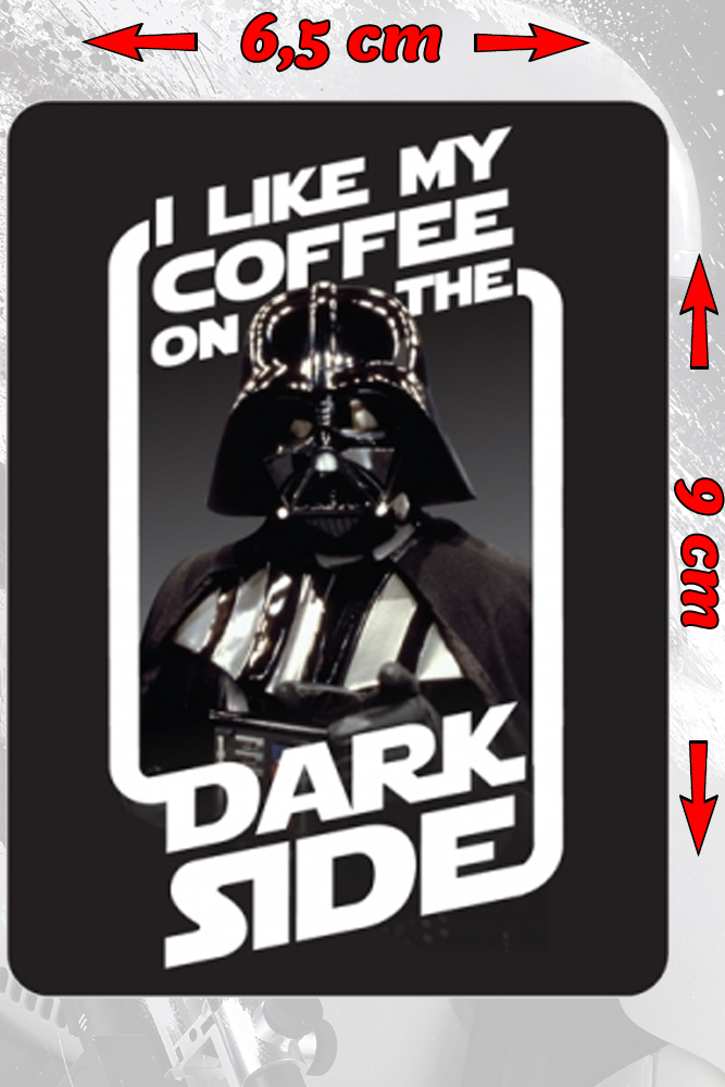 Star Wars - Calamita - I like my coffee on the Dark Side magnet